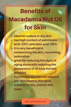 Anti-aging benefits of macadamia nut oil for the skin Carrier Oils For Skin, Essential Oil Carrier Oils, Essential Oil Uses, Natural Beauty Tips, Health And Beauty Tips, Natural Oils For Skin, Facial Oil, Facial Masks, Macadamia Oil