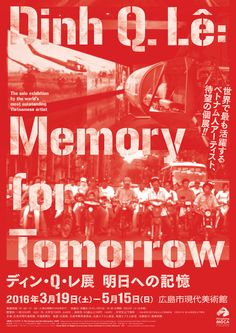Dinh Q. Le: Memory for Tommorow - Takasuke Onishi (Direction Q)