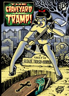 The GRAVEYARD Tramp - by Vince Ray