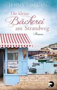 Die kleine Bäckerei am Strandweg: Roman von Jenny Colgan https://www.amazon.de/dp/3833310537/ref=cm_sw_r_pi_dp_x_wqAdzbXA49TT3