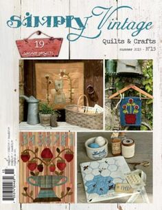 Simply Vintage Summer 2015 Order your copy now for delivery beginning July 24, 2015. Always a quick sell-out.