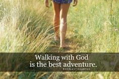 The Greatest Creator has the greatest adventures awaiting me!