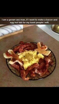 Toast man bacon hot tub
