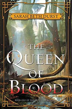 The Queen of Blood by Sarah Beth Durst | Smart Bitches, Trashy Books | Bloglovin'