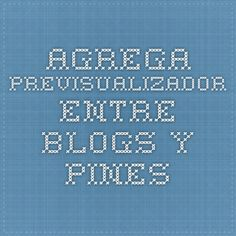 Agrega - Previsualizador - Entre blogs y pines