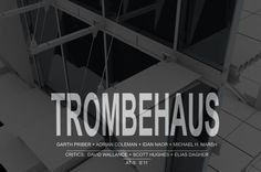 TROMBEHAUS- Final AT5 Animation: Integration of Structure, Mechanical and Facade Systems