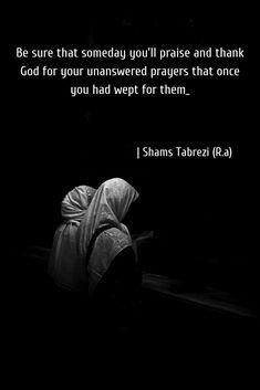 Shams Tabrezi (r. Rumi Love Quotes, Sufi Quotes, Wisdom Quotes, Islamic Quotes, Words Quotes, Inspirational Quotes, Qoutes, Deep Words, True Words