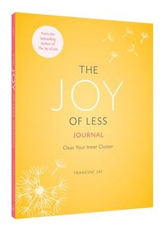 Decluttering expert Francine Jay, founder of missminimalist.com, revealed her proven method to simplify any space in her bestselling book The Joy of Less. In this new journal, she turns her minimalist philosophy inward, providing an easy system to Reduce Stress, Release Worry, and Restore Clarity. Featuring 52 thought-provoking prompts, motivational quotations, and space to write and reflect, this inspiring journal helps readers discover a lighter, simpler, more serene life.