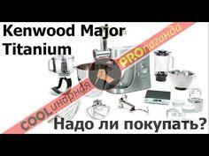 Обзор кухонного комбайна Kenwood Major Titanium KMM 020. Достоинства и недостатки. Рубрика Skills&Tools В ролике использованы ссылки на следующие выпуски COO...