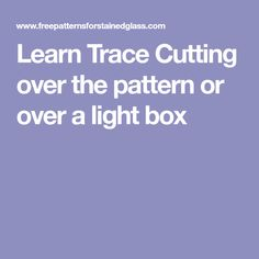 Learn Trace Cutting over the pattern or over a light box