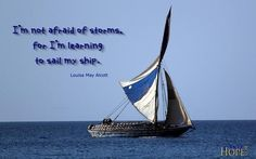 """I'm not afraid of storms, for I'm learning to sail my ship. - - - #beautiful #ambition 1⃣""""#quote """"""""#quoteoftheday"""" #worthy #wisdom ␕#wealth #truth ䷼⚖#transformation #success ✨#spiritual #shine #results #positivity ➕✔#positivethinking ➕➕#motivation #love ❤#life #joy #instaquote #instahealth #instagood #inspiration #healthy #health #happy #fun #followus    #follow #faith"""