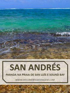 San Luís é uma das mais belas praias de San Andrés, apesar de não ter tanta estrutura, é ideal para descansar e curtir o visual. Caminhando um pouco, chega-se a Sound Bay, praia com pouco movimento e com bom trecho de areia fofa.