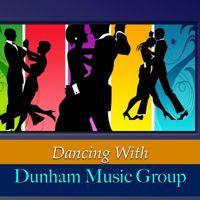 DUNHAM MUSIC GROUP - I WANNA DANCE by Dunham Music Group™ on SoundCloud