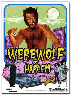 Werewolf of Harlem blaxploitation horror poster Poster Boys, Movie Poster Art, Horror Posters, Film Posters, Vintage Halloween Posters, Trippy Cartoon, African American Movies, American Werewolf In London, Black Comics