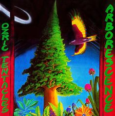 Ozric Tentacles - Arborescence (1994)