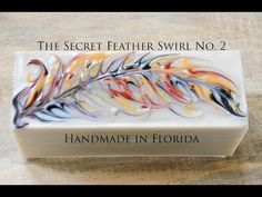 Secret Feather Swirl Soap - YouTube. So beautiful!