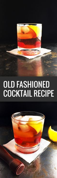 Old fashioned cocktail recipe.
