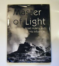 First Edition Master Of Light Ansel Adams And His Influences Hardcover Book With Dust Jacket 120 Duotone Photographs by parkledge on Etsy