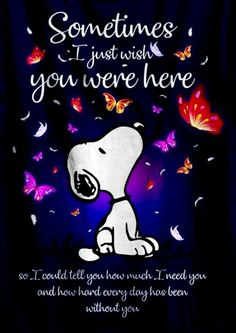 Hun, I miss you! We luv us some snoopy! Snoopy Frases, Snoopy Quotes, Charlie Brown Quotes, Charlie Brown And Snoopy, Peanuts Quotes, Snoopy Pictures, Grieving Quotes, Miss You Mom, Snoopy And Woodstock