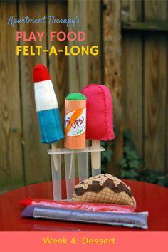 Play Food Felt-a-Long: Dessert