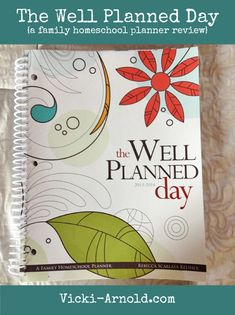 The Well Planned Day Family Homeschool Planner (a review)