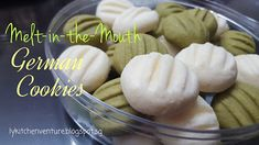 LY's Kitchen Ventures: Melt-in-the-Mouth German Cookies