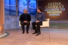 Deepak Chopra on Anti-Aging, Pt. 1