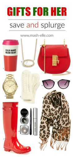 The BEST save and splurge items for her! | Fashion and beauty blogger Mash Elle shares a list of the best Christmas gifts for her from hunter boots to a chloe handbag! From affordable items to luxury items you'll have gifts for everyone!