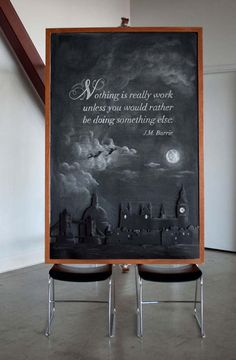 Quotes done in amazing chalkart!!