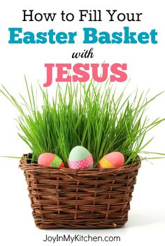 Celebrate the Resurrection with a Jesus themed Easter basket! Free printable verse cards correspond to fun ideas for memorable items that represent Jesus. Great way to share your excitement and the Gospel story with your kids, family, friends and neighbors.