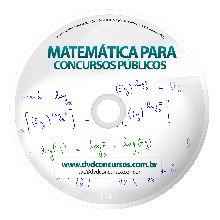 MATEMÁTICA PARA CONCURSOS 3 DVDS