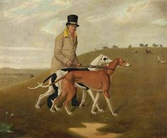 "A Huntsman and Two Greyhounds, Called 'Dorset' and 'Dewdrop',"" 1822, oil on canvas, by Edmund Ward Gill (1794 - 1868)."