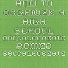 How to Organize a High School Baccalaureate - Romeo Baccalaureate Committee High School Baccalaureate, Catholic Kids, Religious Education, Class Of 2020, College Graduation, Organize, Christian, Organization, Ideas