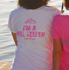 I love this!! Fishin' Chix Reel Keeper Tee