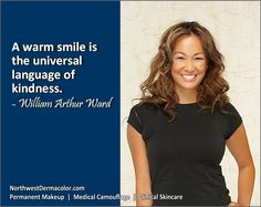 Nice Quote: A warm smile is the universal language of kindness. – William Arthur Ward