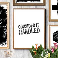 """Office decor wall art, """"CONSIDER IT HANDLED"""" Olivia Pope quotes, Olivia quotes, Scandal quote, Scandal tv quotes, Scandal series by TypeSecret on Etsy https://www.etsy.com/listing/264227843/office-decor-wall-art-consider-it"""