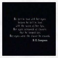 Her eyes were the flavor he craved. ✨ #mypapertrails #poeticjustice #poeticsoul #soulfood #poetry #poetrycommunity #poetryclub #spilledink #wordporn #wordsmith #wordsofwisdom #wordstoliveby #lovers #writersofinstagram #writer #wordgasm #poet #quotes #quotestagram #quotesoftheday #quotesofinstagram #vday #instapoetry #instapoet #couplesquotes #lovequotes #longing #tasteme #thoseeyes #hereyes