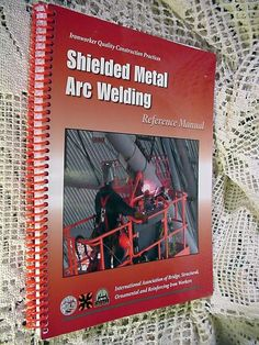 Book Shielded Metal Arc Welding Reference Manual Ironworker Quality Construction #Textbook