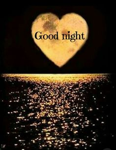 Good Night Messages For Sweetheart (Sweet Good Night Love Messages) Good Night Love Messages, Good Night I Love You, Romantic Good Night, Good Night Greetings, Good Night Wishes, Good Night Sweet Dreams, Good Night Image, Good Morning Good Night, Gud Night Quotes