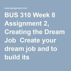 Best Resources for Homework Help: BUS Course. Find BUS Assignment, Discussion Questions, Quiz and Final Exam for USA Students Job 3, Resource Management, Job Description, Human Resources, Dream Job, Create Yourself, Dreaming Of You, This Or That Questions, How To Plan