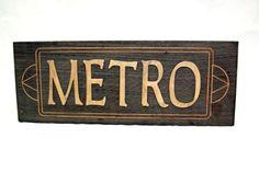 Vintage 70s Metro Sign