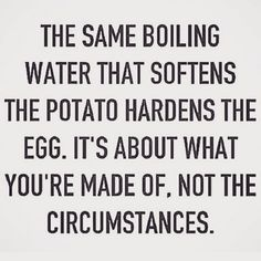 Be softened or hardened. It's all about what you're made of via @angela4design