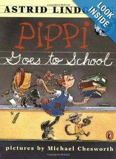 """""""Pippi goes to school"""" by Astrid Lindgren - not quite what you expect (as always with Pippi) and a great read for grades 2 to 5 especially..."""