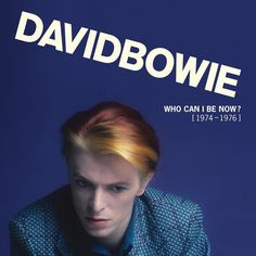 David Bowie - Who Can I Be Now: 1974-1976 Limited Edition 180g Vinyl 13LP Box Set September 23 2016 Pre-order