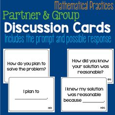 Get Students Talking with Mathematical Practice Discussion Cards • What I Have Learned