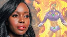 Anna Diop! Deadline just announced that Senegalese-born actress Anna Diop is playing the alien superhero known as Starfire. She'll be one of the main cast members in the upcoming live-action show based on the Teen Titans comic book series. The show, named simply Titans, is premiering on DC and Warner Bro's Digital Service in 2018.