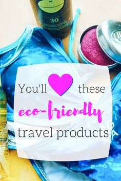 A lot of nice readers have emailed asking for tips on how to travel green and although I am not totally education on this matter, there are some products I use because I know they either won't harm the environment or because they save on plastic. I thought I'd share my favorite eco-friendly travel products so you can possibly try to switch over to them on your next trip.