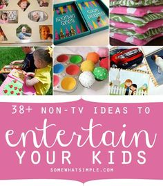 Over 38 awesome ideas to entertain your kids!