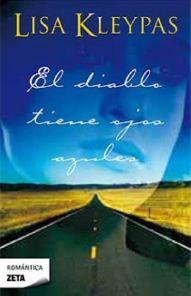 El Diablo Tiene Ojos Azules de Lisa Kleypas, el segundo libro de la Serie Travis, http://rinconcitodeleer.blogspot.com/2015/01/el-diablo-tiene-ojos-azules-lisa-kleypas.html
