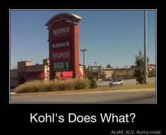 Never going to Kohl's again.  EVER